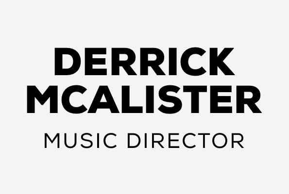 Derrick McAlister | Music Director